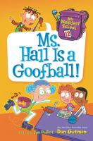 Cover image for Ms. Hall is a goofball!