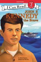 Cover image for John F. Kennedy the brave