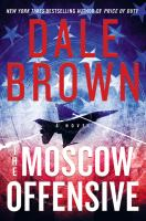 Cover image for The Moscow offensive : a novel