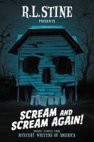 Cover image for Scream and scream again! : spooky stories from Mystery Writers of America