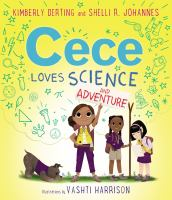 Cover image for Cece loves science and adventure
