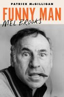 Cover image for Funny man : Mel Brooks