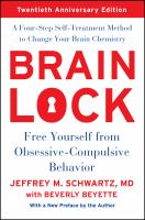 Cover image for Brain lock : free yourself from obsessive-compulsive behavior : a four-step self-treatment method to change your brain chemistry