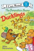 Cover image for The Berenstain Bears and the ducklings