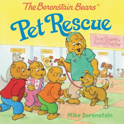 Cover image for The Berenstain Bears' pet rescue