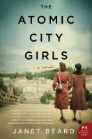 Cover image for The atomic city girls : a novel