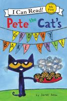 Cover image for Pete the cat's groovy bake sale