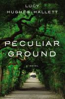 Cover image for Peculiar ground : a novel