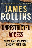 Cover image for Unrestricted access : new and classic short fiction