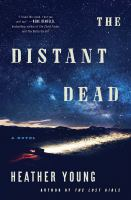Cover image for The distant dead : a novel