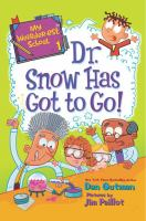 Cover image for Dr. Snow has got to go!