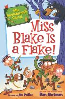 Cover image for Miss Blake is a flake!