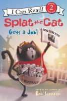 Cover image for Splat the cat gets a job!