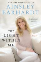 Cover image for The light within me : an inspirational memoir