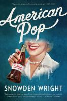 Cover image for American pop : a novel