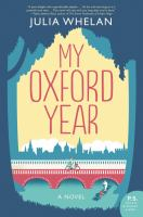 Cover image for My Oxford year : a novel