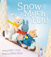 Cover image for Snow much fun!