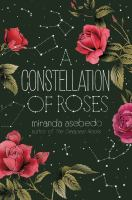 Cover image for A constellation of roses