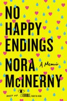 Cover image for No happy endings : a memoir
