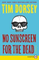 Cover image for No sunscreen for the dead : a novel