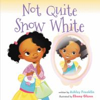 Cover image for Not quite Snow White