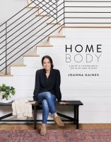 Cover image for Homebody : a guide to creating spaces you never want to leave