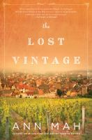 Cover image for The lost vintage : a novel