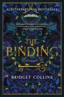 Cover image for The binding : a novel