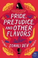 Cover image for Pride, prejudice, and other flavors : a novel