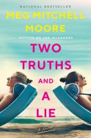 Cover image for Two truths and a lie : a novel