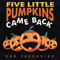Cover image for Five little pumpkins came back