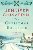 Cover image for The Christmas boutique : an Elm Creeks quilts novel