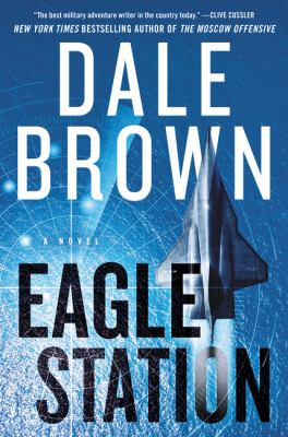 Cover image for Eagle Station : a novel