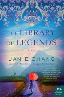 Cover image for The library of legends : a novel