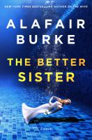 Cover image for The better sister : a novel