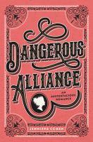 Cover image for Dangerous alliance