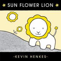 Cover image for Sun flower lion