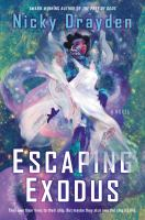 Cover image for Escaping exodus : a novel