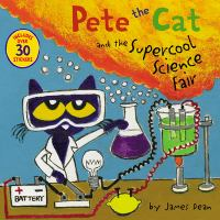 Cover image for Pete the Cat and the supercool science fair
