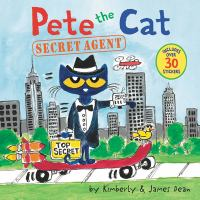 Cover image for Pete the cat : secret agent