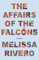 Cover image for The affairs of the Falcóns : a novel