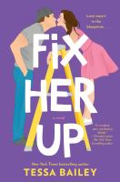 Cover image for Fix her up : a novel