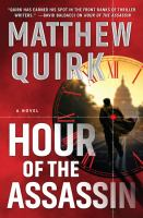 Cover image for Hour of the assassin : a novel