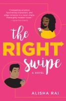 Cover image for The right swipe : a novel