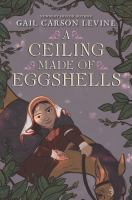 Cover image for A ceiling made of eggshells
