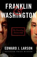 Cover image for Franklin & Washington : the founding partnership