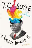 Cover image for Outside looking in : a novel