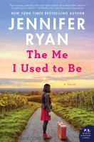 Cover image for The me I used to be : a novel