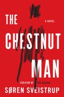Cover image for The chestnut man : a novel