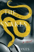 Cover image for The snakes : a novel